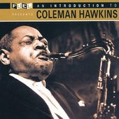 An Introduction to Coleman Hawkins [Fuel 2000]