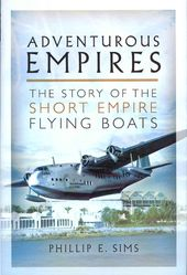 Adventurous Empires: The Story of the Short