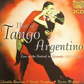 Best of Tango Argentino: Live at the Festival in