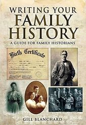 Writing Your Family History: A Guide for Family