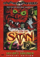 Asylum of Satan / Satan's Children (Special