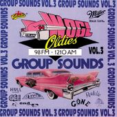 WOGL Oldies 98.1FM - Group Sounds, Volume 3