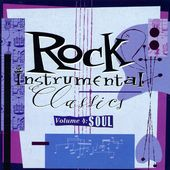 Rock Instrumental Classics, Volume 4: Soul