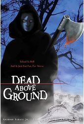 Dead Above Ground (Full Screen)