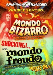 Mondo Bizarro / Mondo Freudo - Double Feature