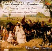 The English Tradition: 400 Years of Music & Song