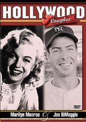 Hollywood Couples: Marilyn Monroe & Joe DiMaggio