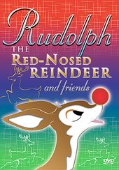 Rudolph the Red-Nosed Reindeer and Friends!