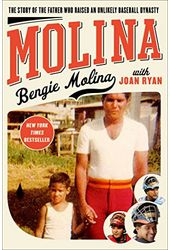 Baseball - Molina: The Story of the Father Who