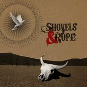Shovels & Rope (180GV + CD)