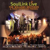 SoulLink Live:The Williams Brothers & Their