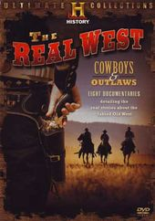 History Channel: Real West - Cowboys & Outlaws