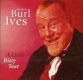 A Little Bitty Tear: The Best of Burl Ives