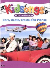 Kidsongs - Cars, Boats, Planes and Trains