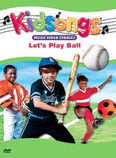 Kidsongs - Let's Play Ball