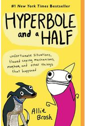 Hyperbole and a Half: Unfortunate Situations,