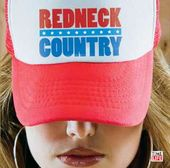 Classic Country: Redneck Country