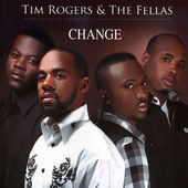 Tim Rogers and the Fellas;Rogers, Tim