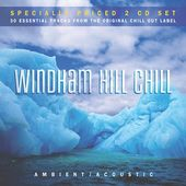 Windham Hill Chill: Ambient Acoustic (2-CD)