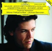 Mahler: Songs of the Wayfarer; Kindertotenlied