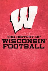 Football - History of Wisconsin Football