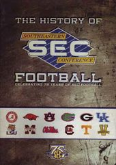 Football - The History of Southeastern Conference
