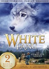 White Fang / Time of the Wolf / The Legend of