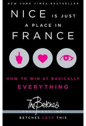 Nice Is Just a Place in France: How to Win at