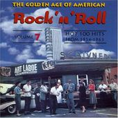 The Golden Age of American Rock 'N' Roll, Volume 7