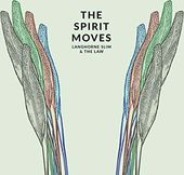 The Spirit Moves (180GV)