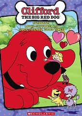 Clifford the Big Red Dog - Everyone Loves