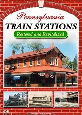 Trains - Pennsylvania Train Stations - Restored