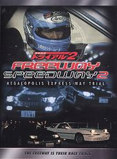 Freeway Speedway 2: Megalopolis Express Way Trial