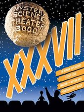 Mystery Science Theater 3000: XXXVII (4-DVD)