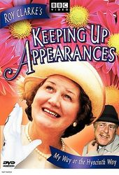 Keeping Up Appearances - My Way or the Hyacinth