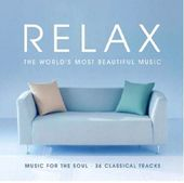 Relax: The World's Most Beautiful Music (2-CDs)