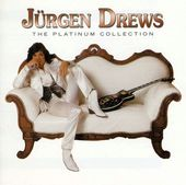 Jurgen Drews, Platinum Collection [Import]