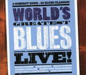 World's Greatest Blues Live! (2-CD)