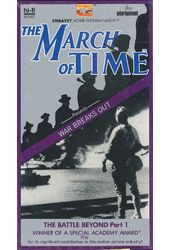 The March of Time: The Battle Beyond, Part 1