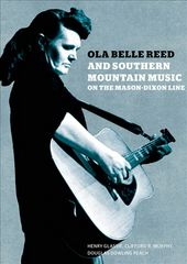 Ola Belle Reed and Southern Mountain Music on the