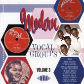Modern Vocal Groups, Volume 3