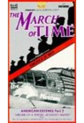 March of Time - American Defense Part 2