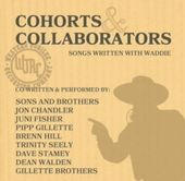 Cohorts & Collaborators: Songs Written with Waddie