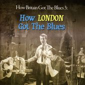 How Britain Got the Blues 3: How London Got the