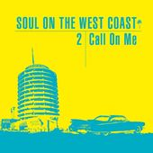 Soul on the West Coast 2: Call On Me (2-CD)