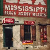 Mississippi Juke Joint Blues: September 9, 1941