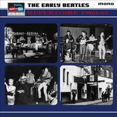 The Early Beatles Repertoire 1960-61 (4-CD)