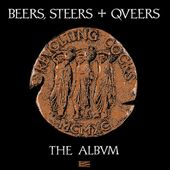 Beers, Steers + Queers (Limited Edition of 500 -