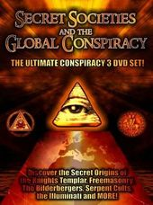 Secret Societies and the Global Conspiracy (3-DVD)