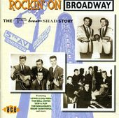 Rockin' on Broadway: The Time, Brent, Shad Story